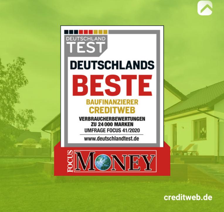 FocusMoney und DeutschlandTest bestätigen: creditweb hat Deutschlands beste Baufinanzierung und beste Kundenberater!