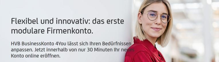 HVB BusinessKonto 4You, jetzt innerhalb von nur 30 Minuten ein neues Konto online eröffnen.